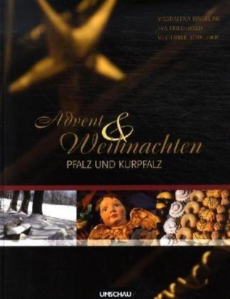 Advent & Weihnachten, Pfalz und Kurpfalz