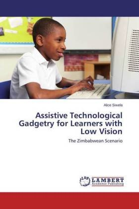 Assistive Technological Gadgetry for Learners with Low Vision