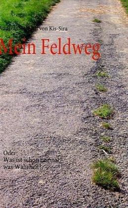 Mein Feldweg