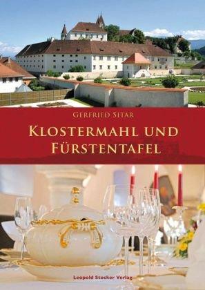 Klostermahl und Fürstentafel