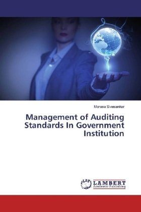 Management of Auditing Standards In Government Institution