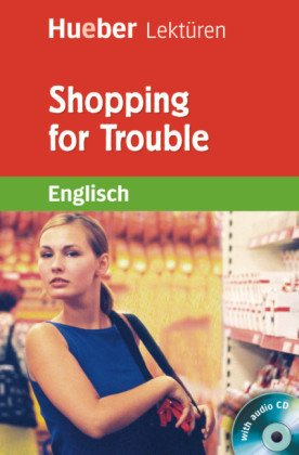 Shopping for Trouble, m. Audio-CD