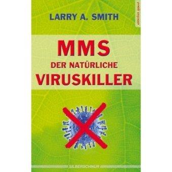 MMS - Der natürliche Viruskiller
