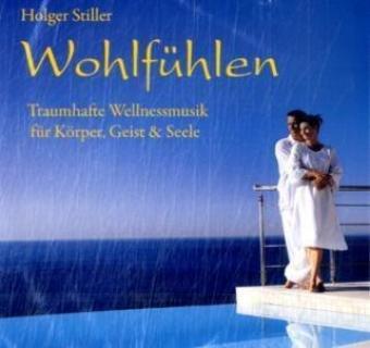 Wohlfühlen, 1 Audio-CD