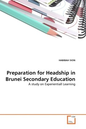 Preparation for Headship in Brunei Secondary Education