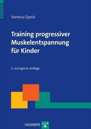 Training progressiver Muskelentspannung für Kinder, m. CD-ROM
