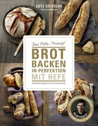 Brot backen in Perfektion mit Hefe