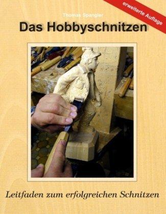 Das Hobbyschnitzen