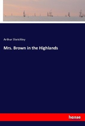 Mrs. Brown in the Highlands