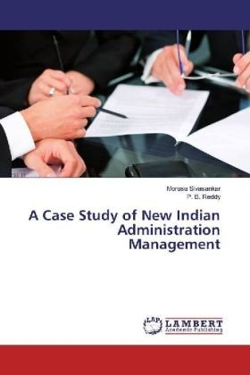 A Case Study of New Indian Administration Management