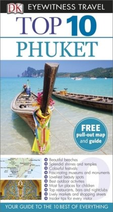 DK Eyewitness Top 10 Travel Guide: Phuket