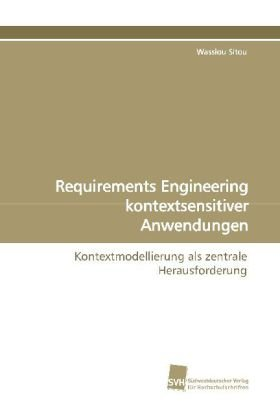 Requirements Engineering kontextsensitiver Anwendungen