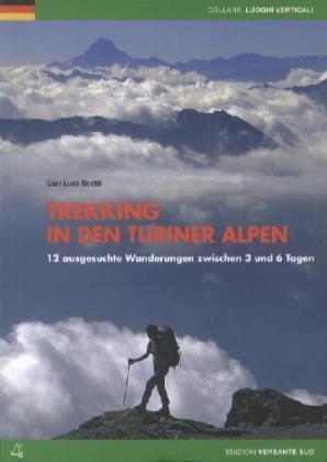 Trekking in den Turiner Alpen