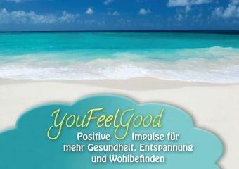 YouFeelGood - Positive Impulse für mehr Gesundheit, Entspannung und Wohlbefinden (Posterbuch DIN A2