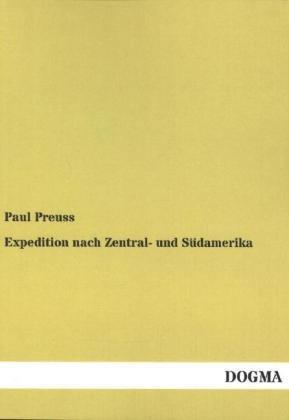 Expedition nach Zentral- und Südamerika