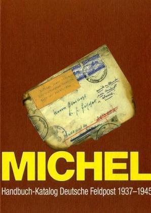 Michel Handbuch-Katalog Deutsche Feldpost 1937-1945
