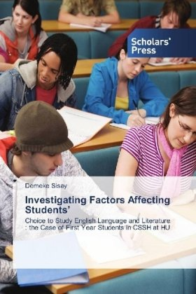 Investigating Factors Affecting Students'