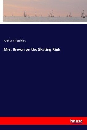 Mrs. Brown on the Skating Rink