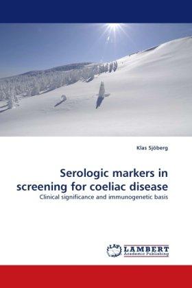 Serologic markers in screening for coeliac disease