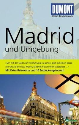 DuMont Reise-Taschenbuch Madrid und Umgebung