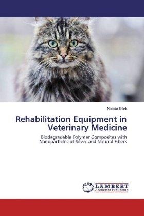 Rehabilitation Equipment in Veterinary Medicine