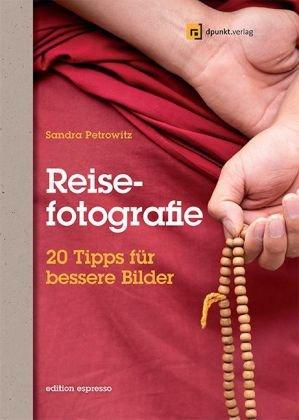 Reisefotografie. Bd.1