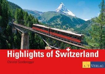 Highlights of Switzerland