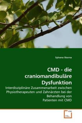 CMD - die craniomandibuläre Dysfunktion