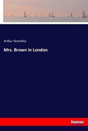 Mrs. Brown in London