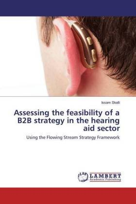 Assessing the feasibility of a B2B strategy in the hearing aid sector