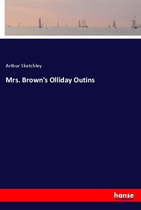 Mrs. Brown's Olliday Outins