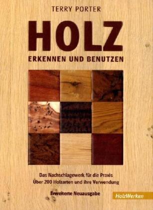 Holz erkennen und benutzen