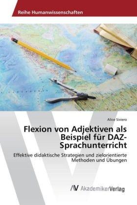 Flexion von Adjektiven als Beispiel für DAZ-Sprachunterricht