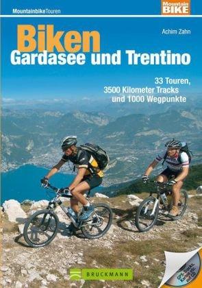 Biken Gardasee und Trentino, m. CD-ROM