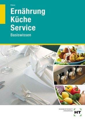 Ernährung - Küche - Service
