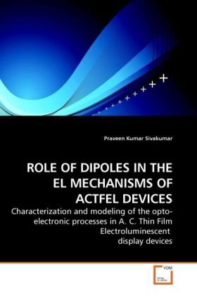 ROLE OF DIPOLES IN THE EL MECHANISMS OF ACTFEL DEVICES