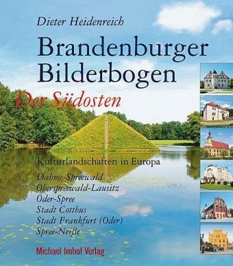 Brandenburger Bilderbogen Der Südosten