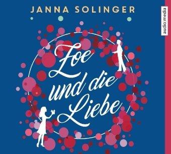 Zoe und die Liebe, 5 Audio-CDs