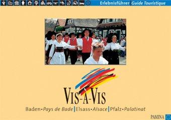 Vis-A-Vis Baden, Elsass, Pfalz. Vis-A-Vis Pays de Bade, Alsace, Palatinat