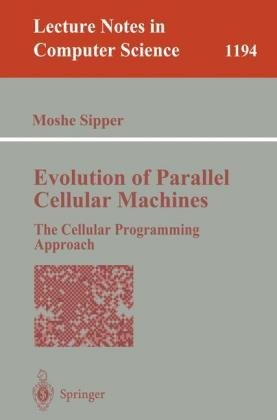 Evolution of Parallel Cellular Machines