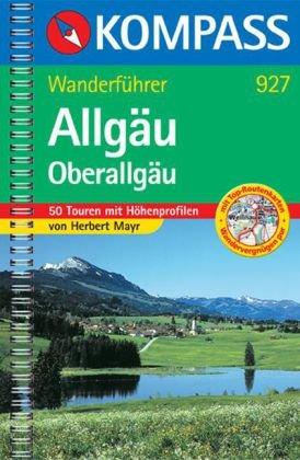Kompass Wanderführer Allgäu, Oberallgäu
