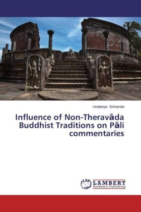 Influence of Non-Therav da Buddhist Traditions on P li commentaries