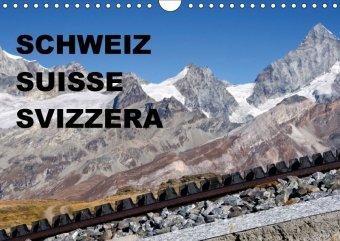 SCHWEIZ - SUISSE - SVIZZERA (Wandkalender 2018 DIN A4 quer)