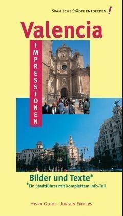 Valencia-Impressionen