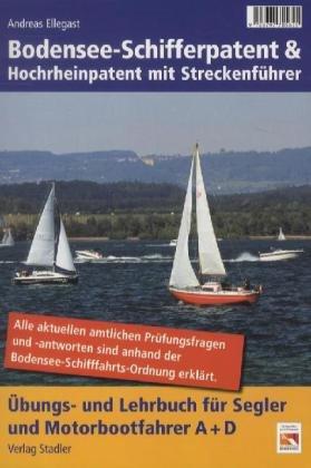 Bodensee-Schifferpatent & Hochrheinpatent mit Streckenführer