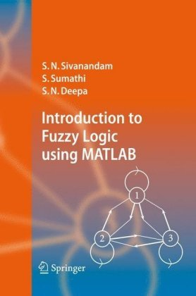 Introduction to Fuzzy Logic using MATLAB