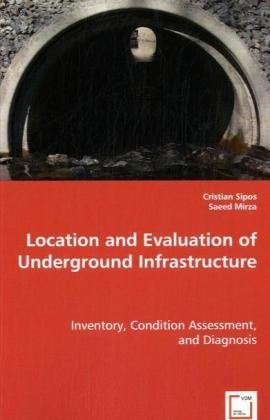 Location and Evaluation of Underground Infrastructure