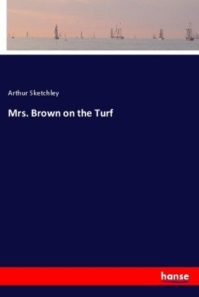Mrs. Brown on the Turf