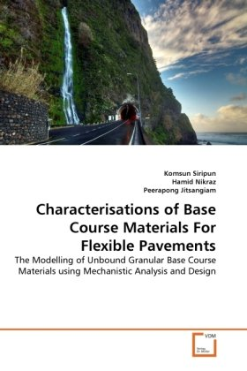 Characterisations of Base Course Materials For Flexible Pavements