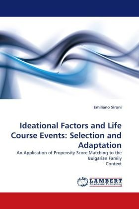 Ideational Factors and Life Course Events: Selection and Adaptation
